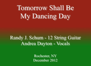 Tomorrow Shall Be My Dancing Day.mp4